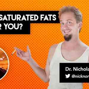 Aren't Saturated Fats Bad For You?