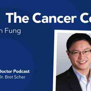 The Cancer Code with Dr. Jason Fung –  Diet Doctor Podcast