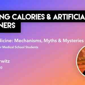 The Truth about Counting Calories and Artificial Sweeteners
