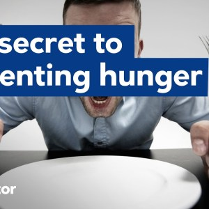Here's the secret to preventing hunger!