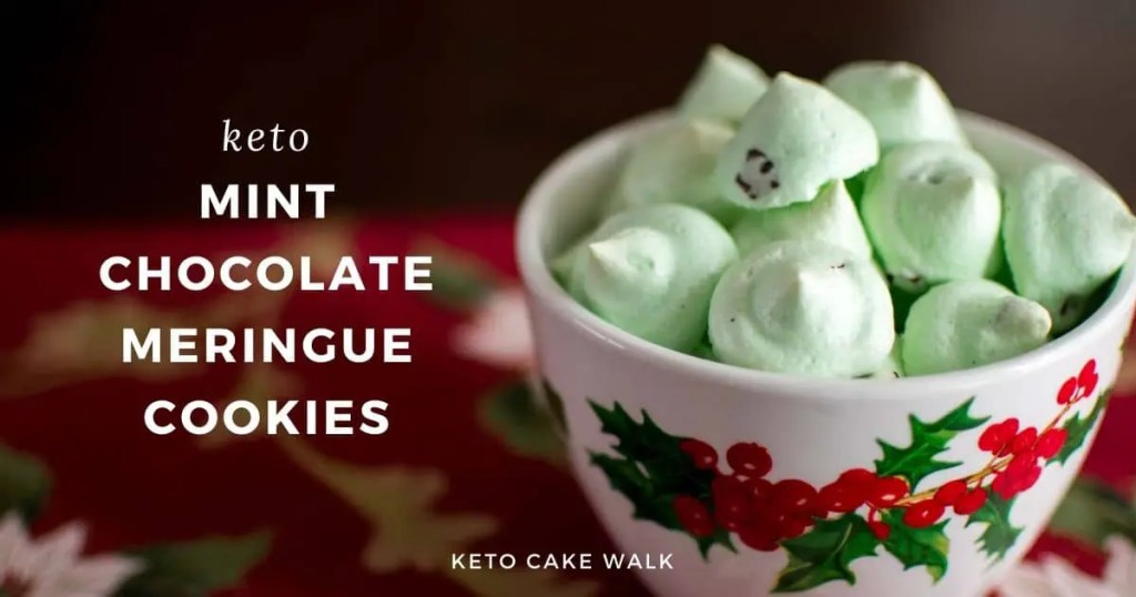 Keto Mint Chocolate Meringues -keto cake walk-