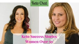 Keto Chat Episode 119: Keto Success Stories Women over 50