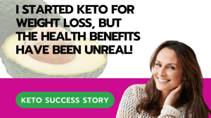 I Started Keto For Weight Loss, But the Health Benefits Have Been Unreal!