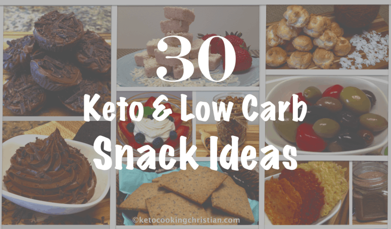 Keto and Low Carb Snack Ideas