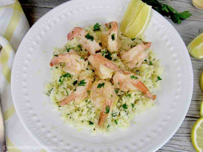 Shrimp Scampi over Cauliflower Rice - Keto and Low Carb