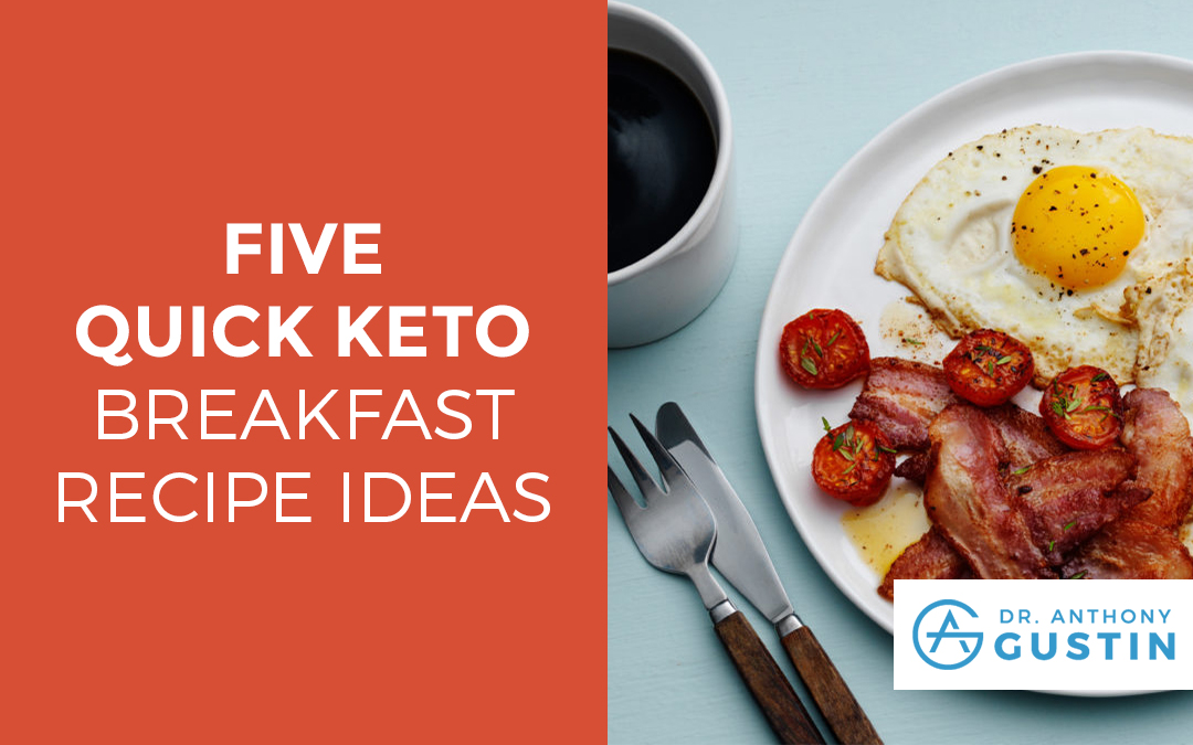 5 QUICK KETO BREAKFAST RECIPE IDEAS