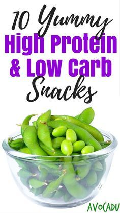 10 Healthy High Protein & Low Carb Snacks