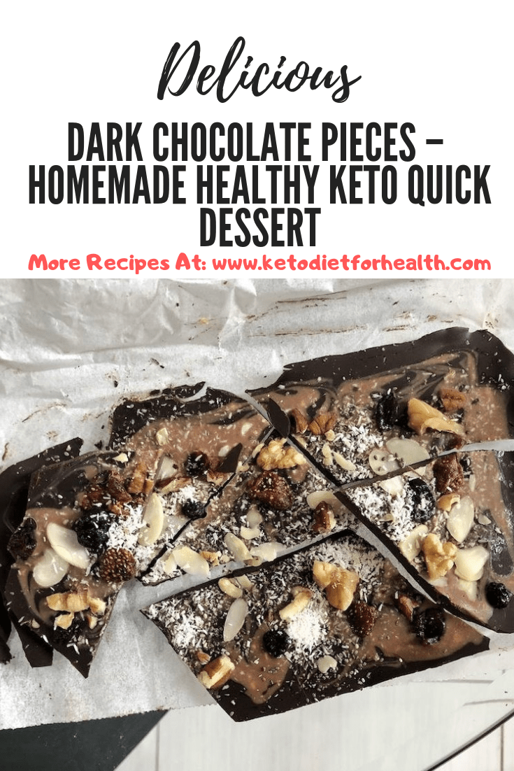 Dark Chocolate Pieces – Homemade Healthy Keto Quick Dessert