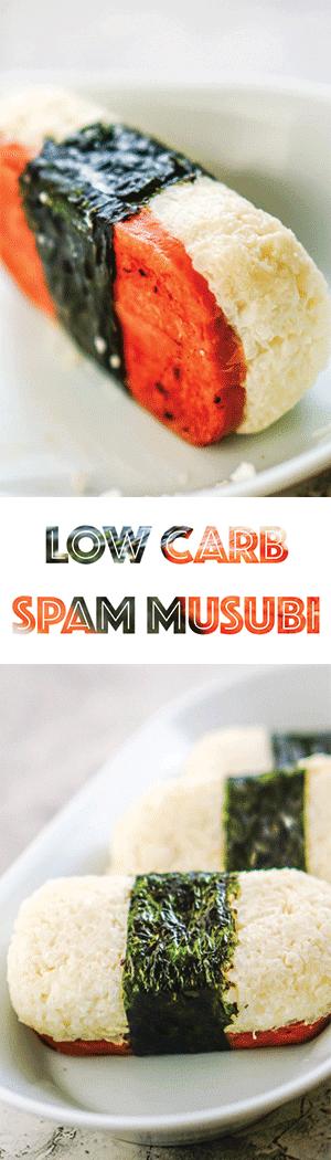 Low Carb Keto Spam Musubi Recipe - Cauliflower Rice