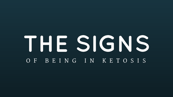Signs Of Being In Ketosis