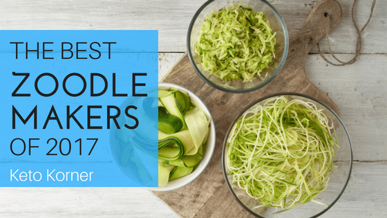 Best Zoodle Makers For 2017