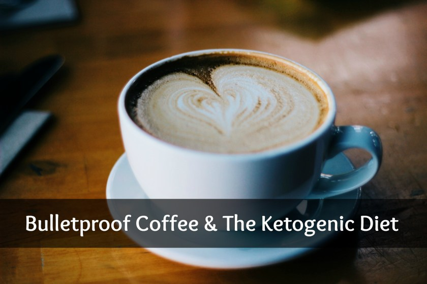 bulletproof coffee and the ketogenic diet ketoship