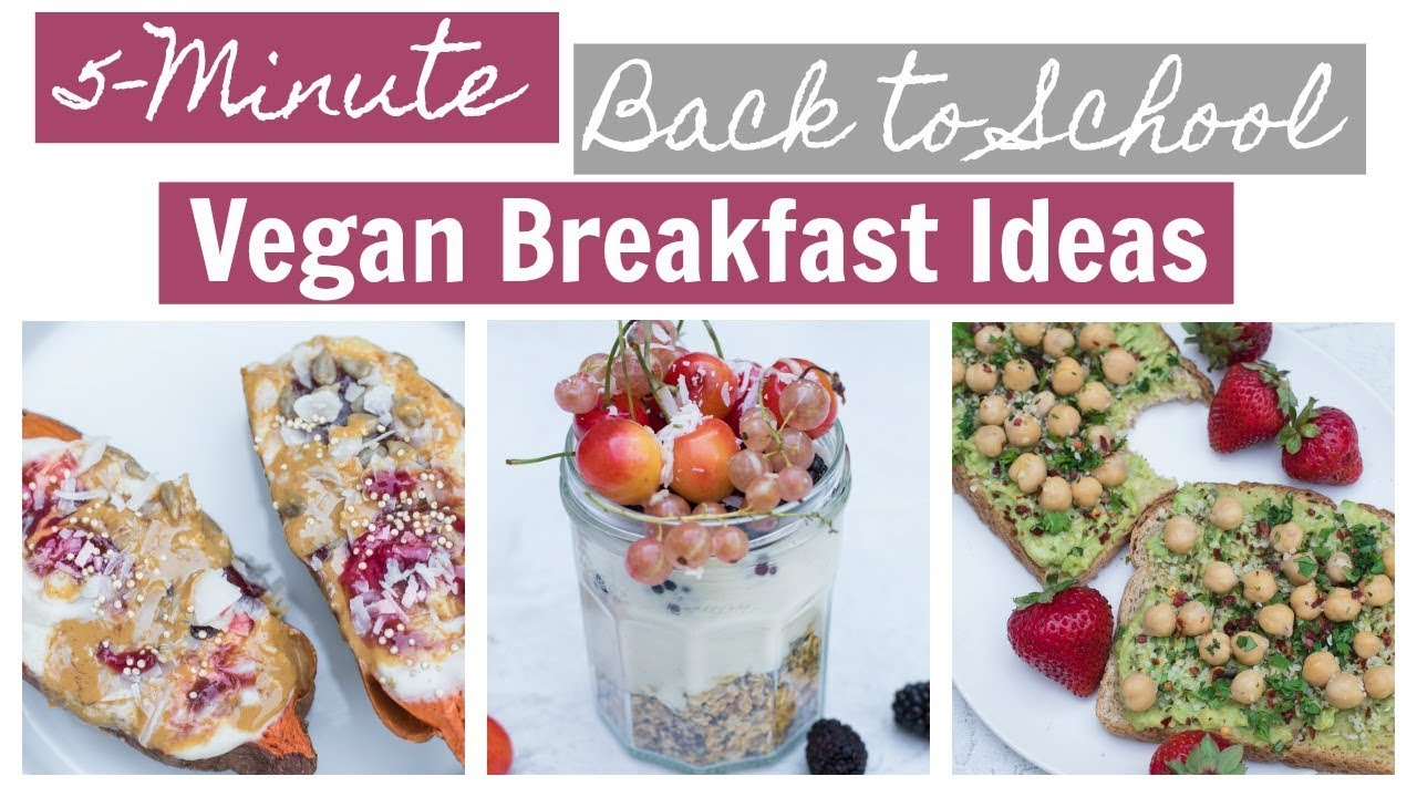 EASY VEGAN BREAKFAST IDEAS | 5-minute healthy vegan breakfast ideas |