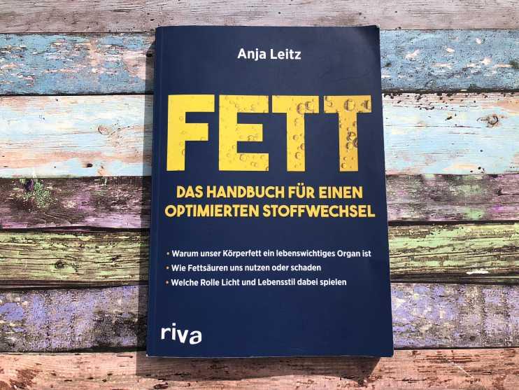 Fett – Das Handbuch für einen optimierten Stoffwechsel (Anja Leitz)