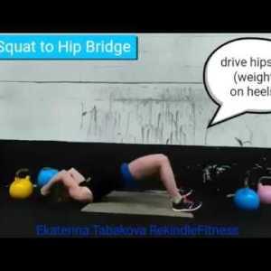 Deck Squat to Hip Bridge - Technique