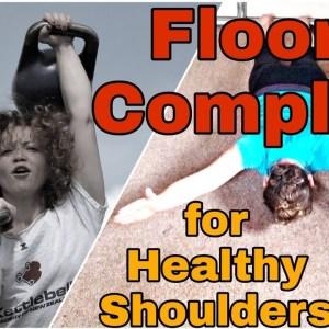 Healthy Shoulders | Floor Complex