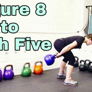 Kettlebell Figure 8 to High Five - exercise instruction