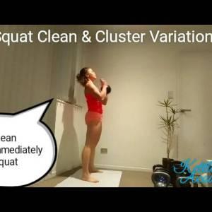 Kettlebell Squat Clean & Cluster Variations