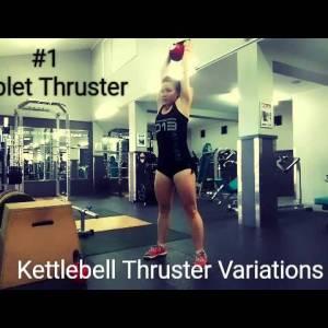 Kettlebell Thruster Variations