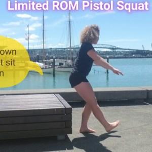 Limited ROM Pistol Squat
