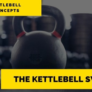 The Kettlebell Swing