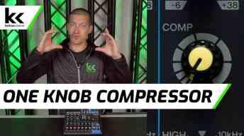 How To Use A One Knob Compressor
