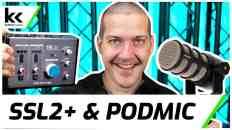 Solid State Logic SSL2+ & Rode PodMic | Setup & Demo