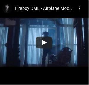 Fireboy DML – Airplane
