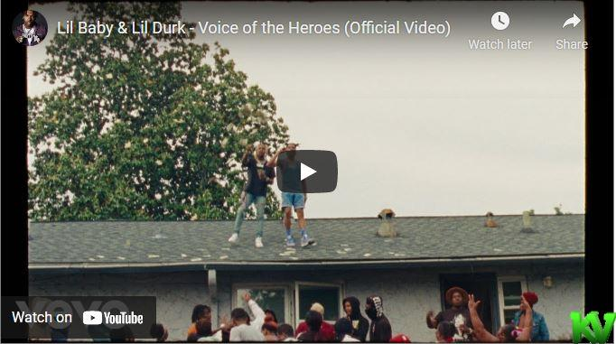 Lil baby & Lil durk – Voice Of The Heroes Mp4