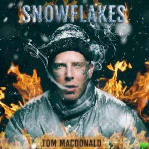 Tom Macdonald – Snowflakes