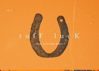 A-Reece & Jay Jody – Tuff Luck