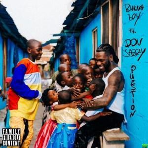 Burna Boy ft Don Jazzy – Question