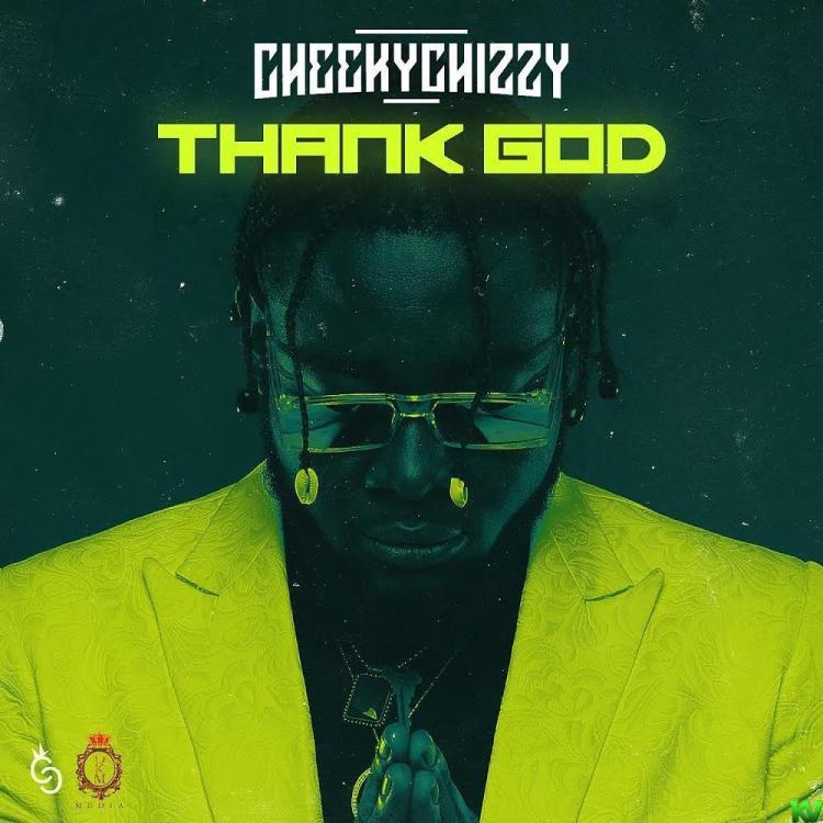 Thank God By CheekyChizzy