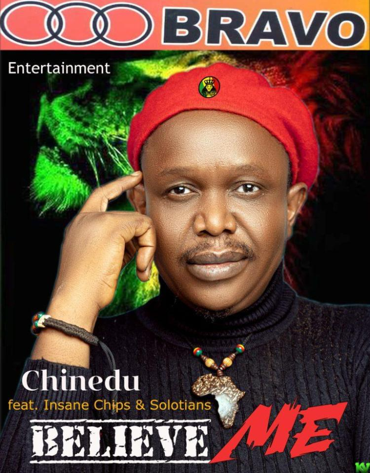 Chinedu – Believe Me ft. Insane Chips x Solotians