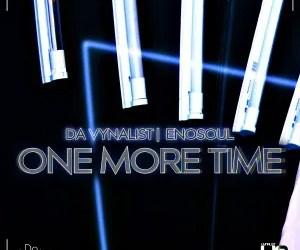 One More Time By Da Vynalist & Enosoul