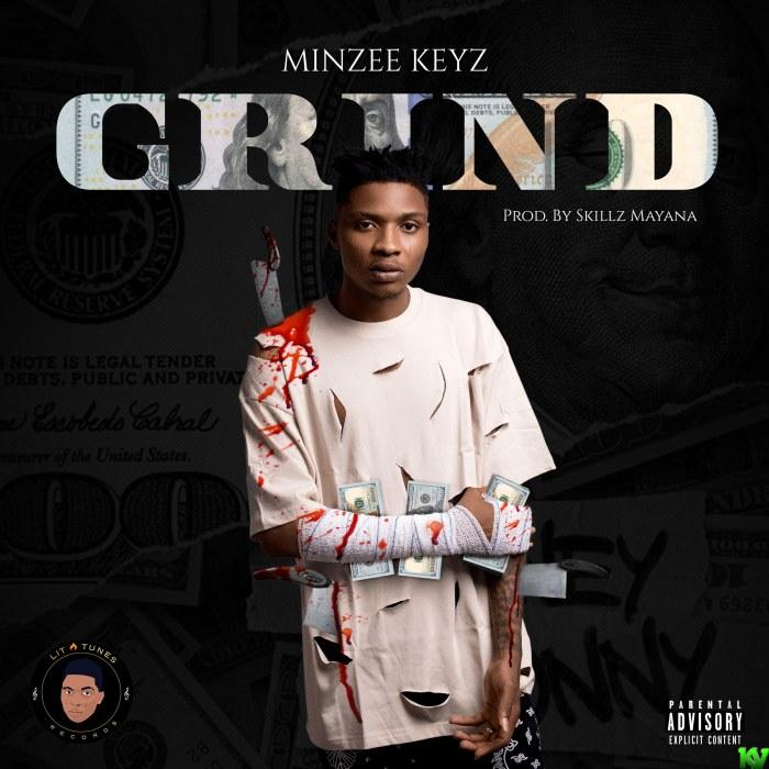 Minzee Keyz – Grind
