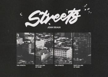 Jean Deaux – Streets