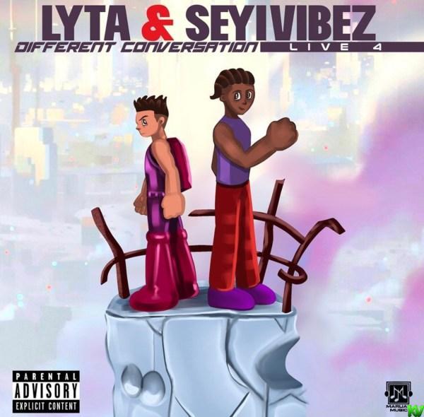Lyta Ft Seyi Vibez – Different Conversation (Live 4)