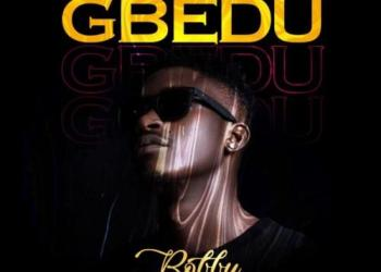 Bobby – Gbedu