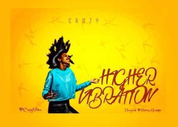 Cruzy – Higher Vibration