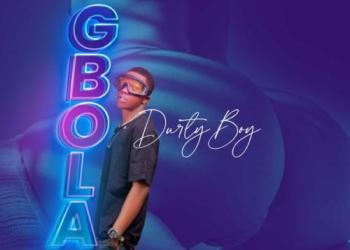 DurtyBoy – Gbola