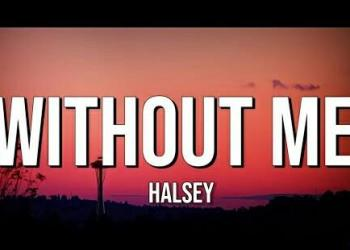 Halsey – Without Me