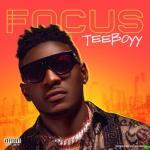 Teeyboyy – Focus