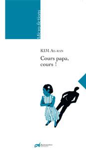 Cours, papa cours ! de KIM Ae-ran