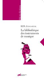 La bibliothèque des instruments de musique, de KIM Jung-hyuk