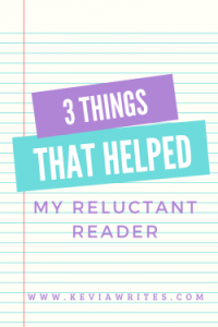 3 Things That Finally Helped My Reluctant Reader