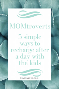5 Simple Ways to Recharge After a Day With the Kids