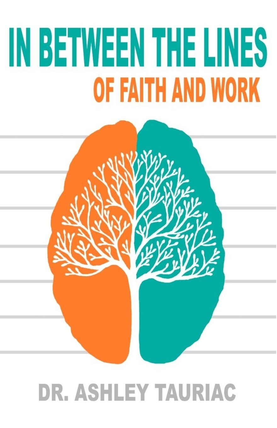 In Between The Lines Of Faith And Work