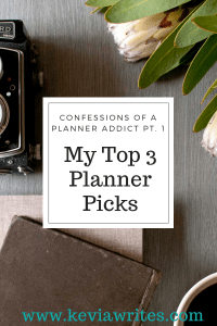 Confessions of a Planner Addict Pt. 1:  My Top 3 Planner Picks