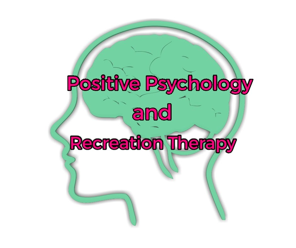 positive psychology and recreation therapy title image
